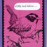 """A little bird told me... This card is blank inside, but one might easily add """"It's your Anniversary!"""" to personalize it."""