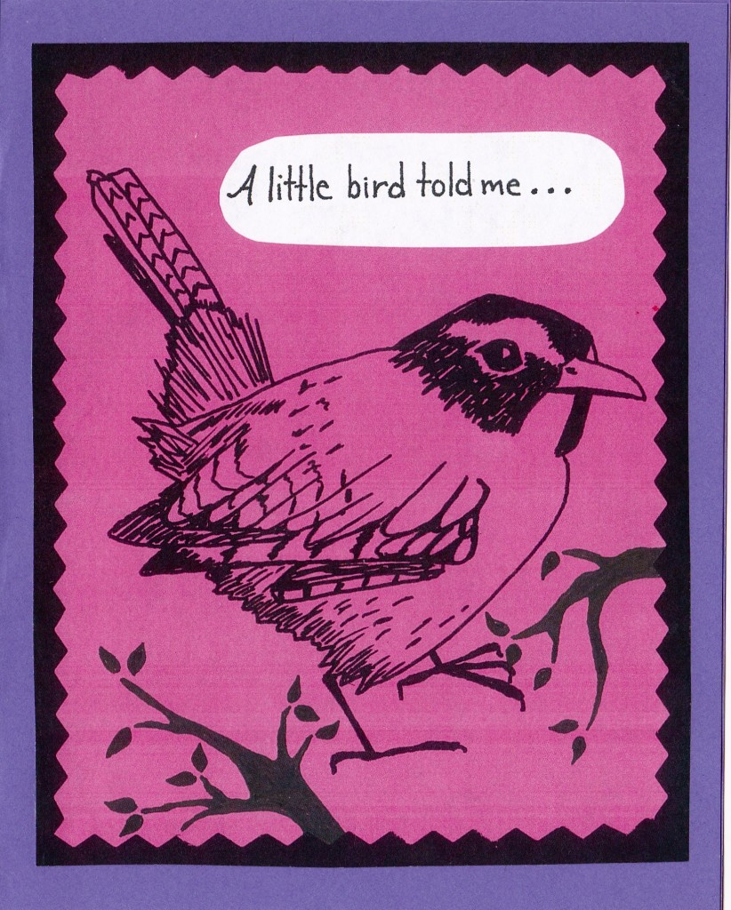 "A little bird told me... This card is blank inside, but one might easily add ""It's your Anniversary!"" to personalize it."