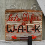 Let's go for a W-A-L-K leash holder